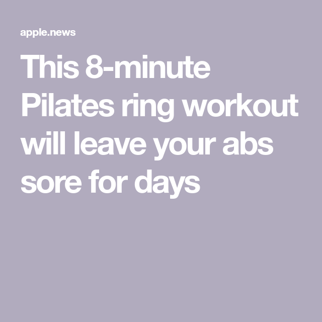 This 8-minute Pilates ring workout will leave your abs sore for days — Well+Good