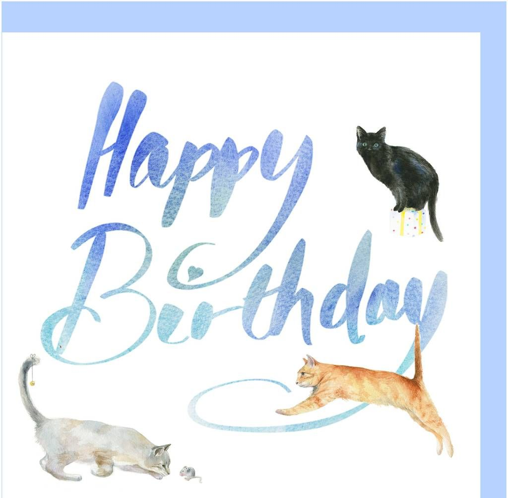 Cats And Kitten Birthday Card The Arty Penguin Kitten Birthday Watercolor Birthday Cards Cat Birthday Card