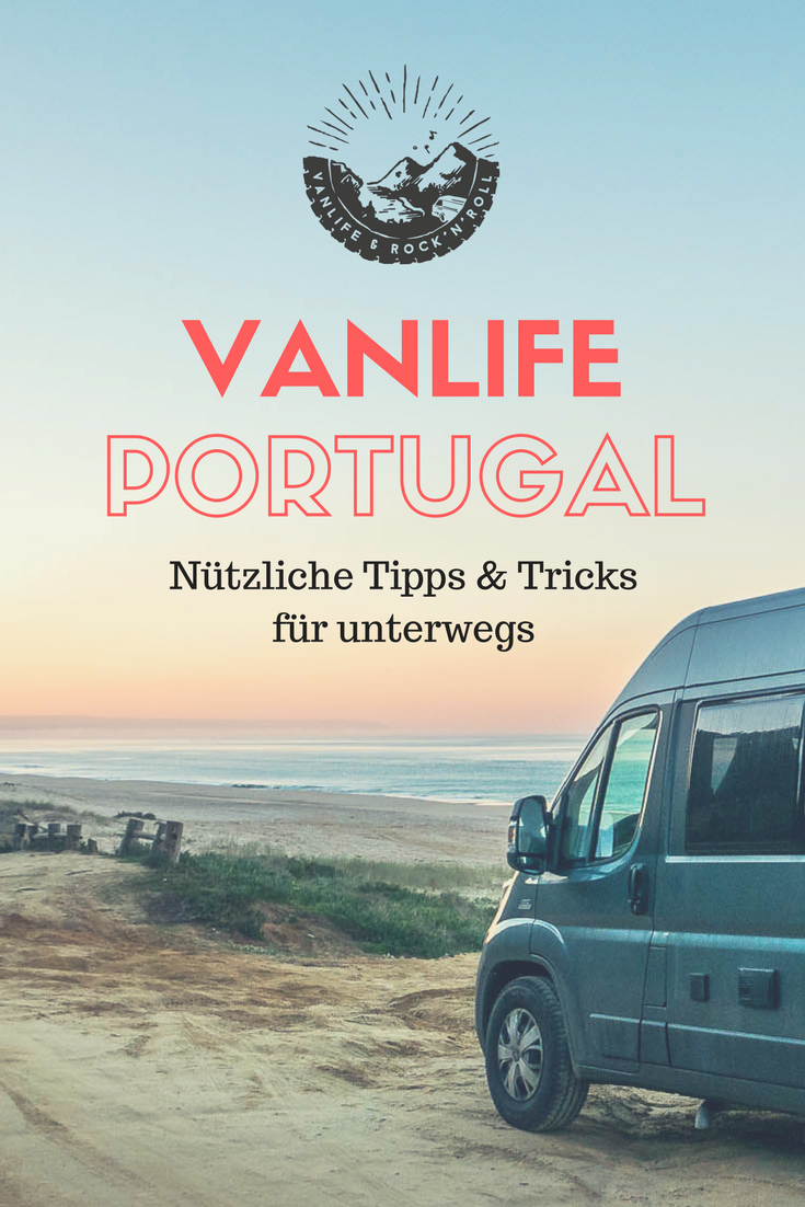 vanlife portugal tipps tricks vanlife camping gruppenboard pinterest campingpl tze. Black Bedroom Furniture Sets. Home Design Ideas
