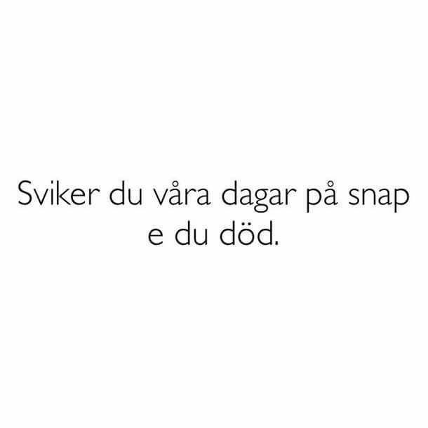 Quote Citat Svenska Swedish Funny Rolig Meme Familj Vanner Karlek Pojke Flicka Hjarta Heart Text Tro Hopp Forkross Citat Om Vanner Vanner Citat Citat Om Angest