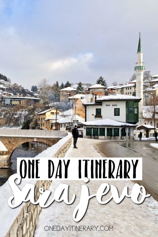 One Day In Sarajevo Itinerary Top Things To Do In Sarajevo Sarajevo Bosnia Balkans Travel Sarajevo