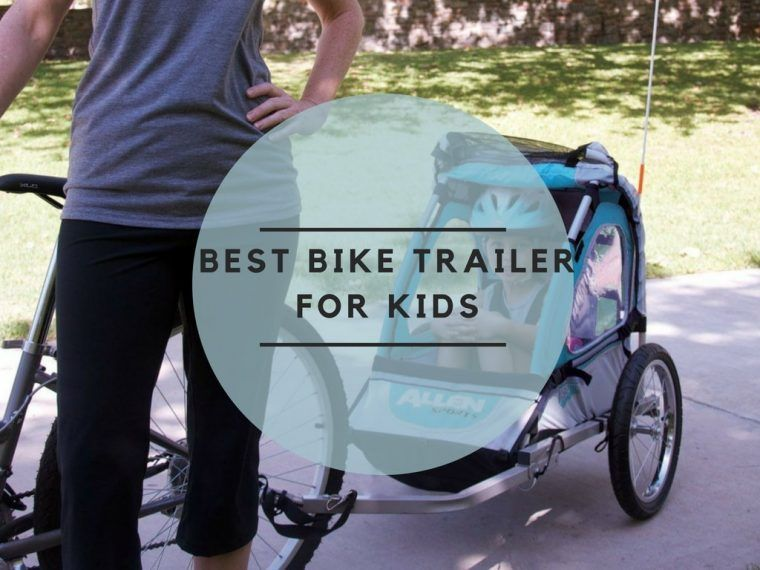What Are The Best Bike Trailers For Kids Our Top 5 Digs Cool