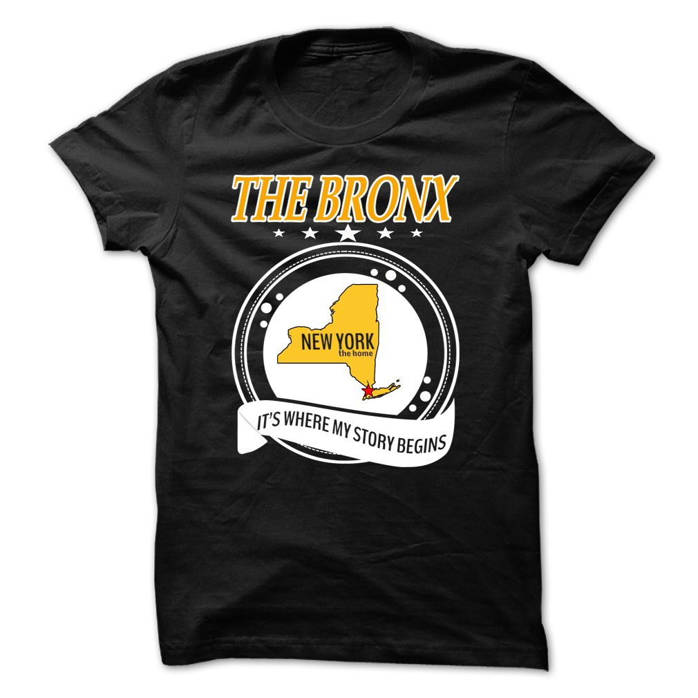 Awesome T-shirts  The Bronx, New York...Great Place Your Story Begin at (3Tshirts)  Design Description: This Shirt Is A Must Have And A Perfect Gift! If you want another Tshirt, please use the Search Bar on the top right corner to find the best one for... -  #camera #grandma #grandpa #lifestyle #military #states - http://tshirttshirttshirts.com/lifestyle/best-discount-the-bronx-new-york-great-place-your-story-begin-at-3tshirts.html Check more...