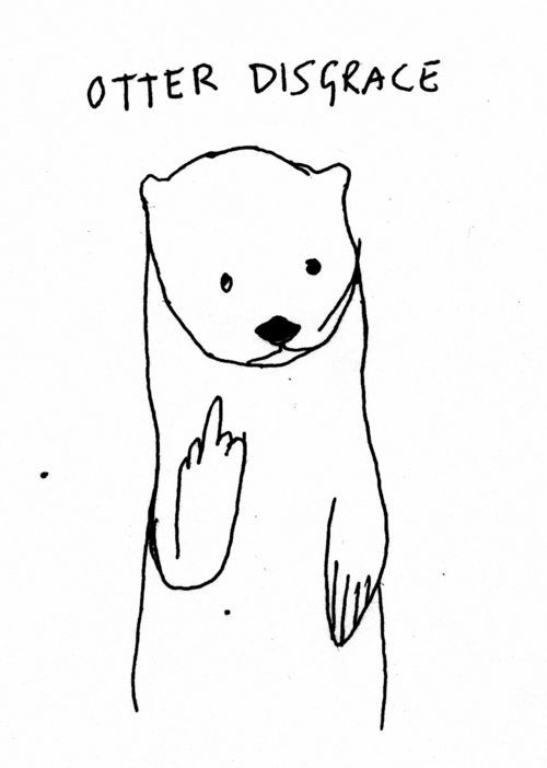 Otter Disgrace Stuff And Nonsense Otter Tattoo Body Art Tattoos