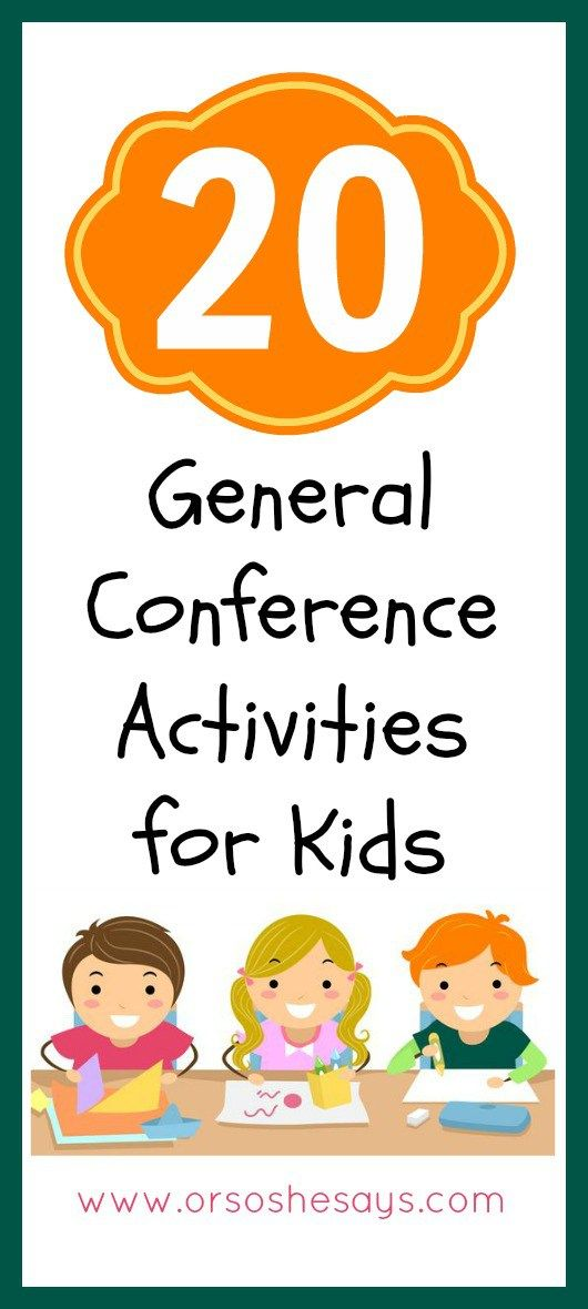 20 General Conference Activities for Kids (she: Mariah | General ...