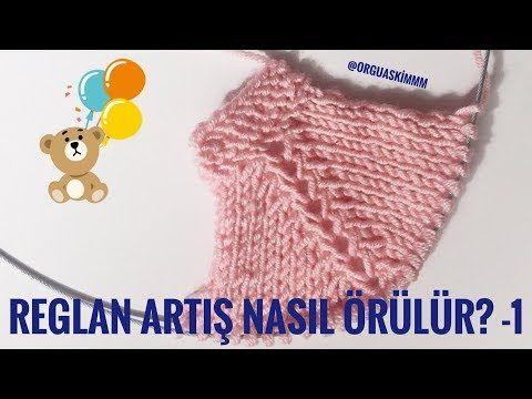 Photo of Reglan Artış Nasıl Örülür? -1