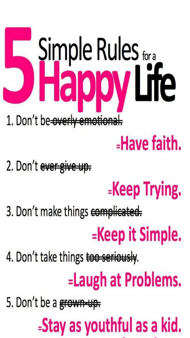 5 Simple Rules For A Happy Life Happy Quotes Funny Happy Life Quotes Funny Quotes About Life
