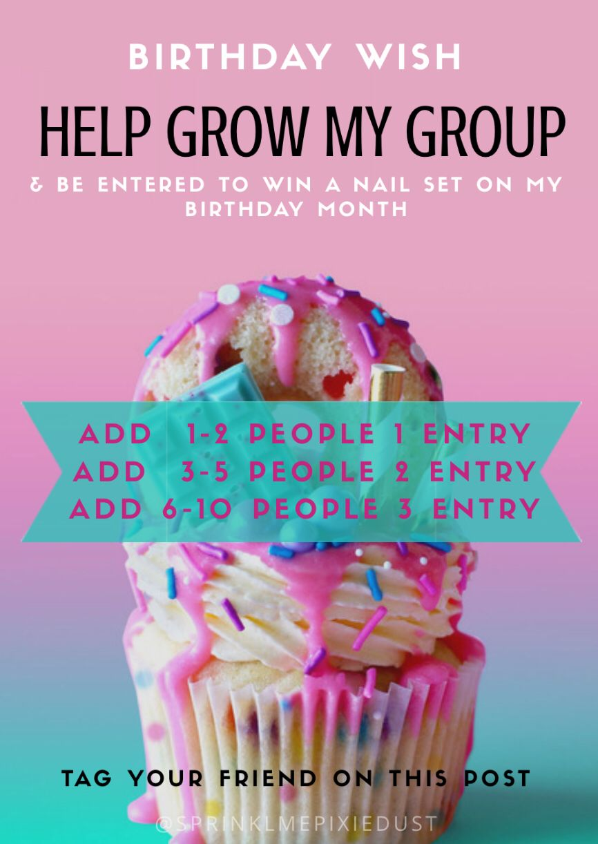 Help Grow My Group Birthday Month Entry Color Street Nails Color Street Birthday Month