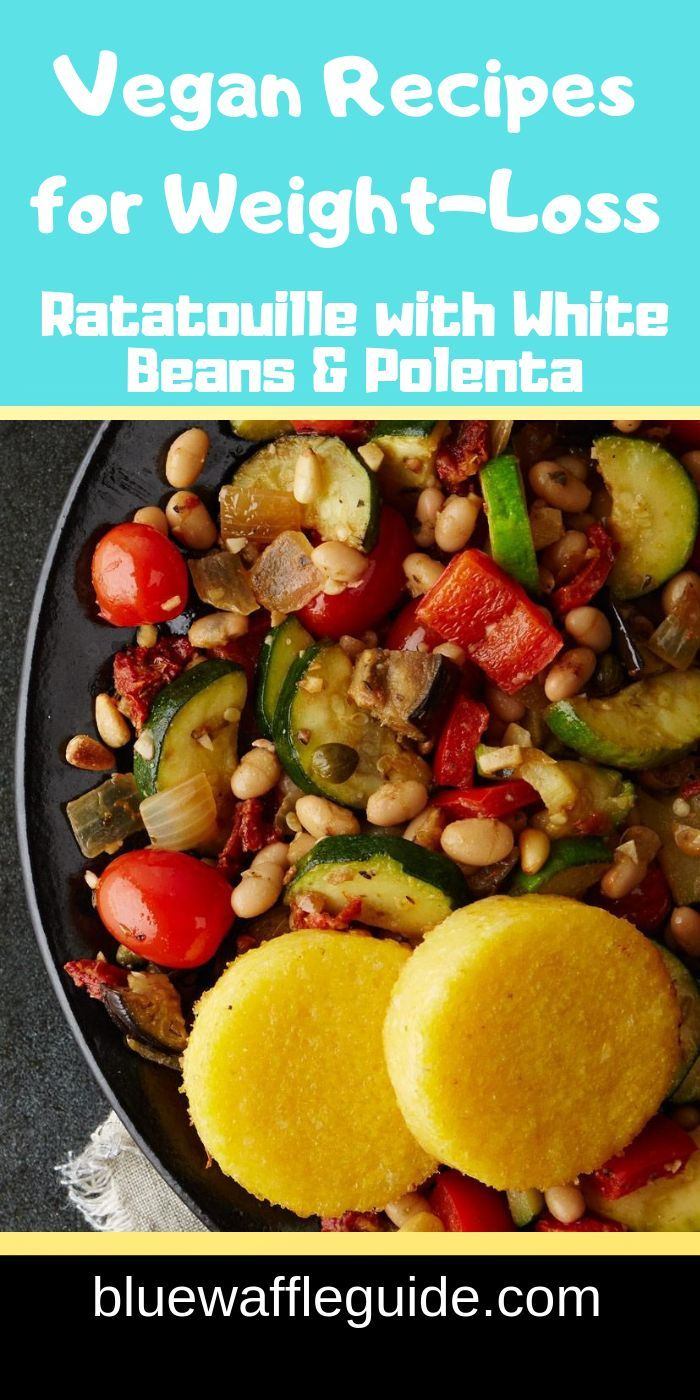 Vegan Recipes For Weight Loss Ratatouille With White Beans