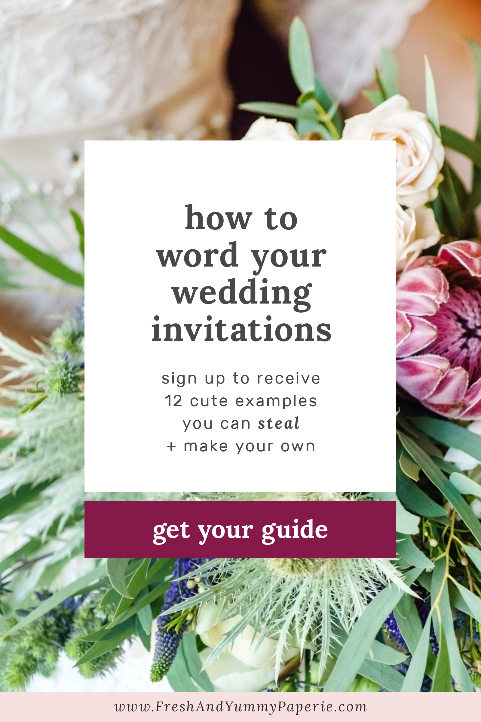 How To Word Your Wedding Invitations By Fresh & Yummy