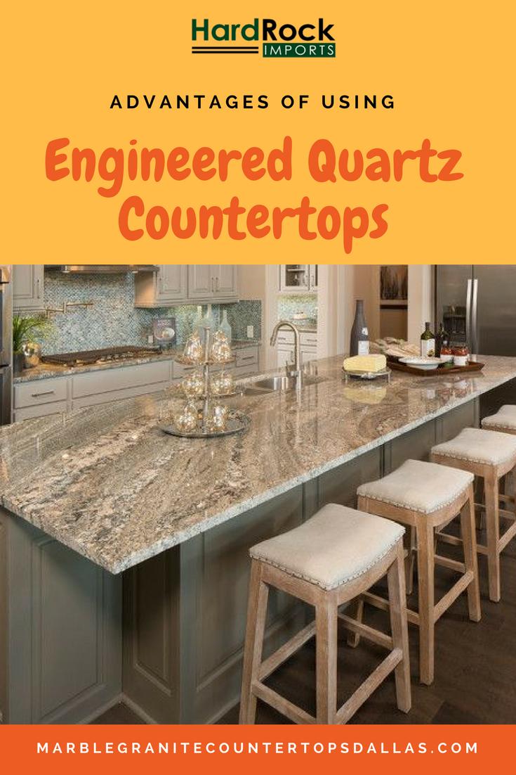Top 4 Advantages Of Using Engineered Quartz Countertops Countertops Kitchen Remodel Countertops Quartz Countertops