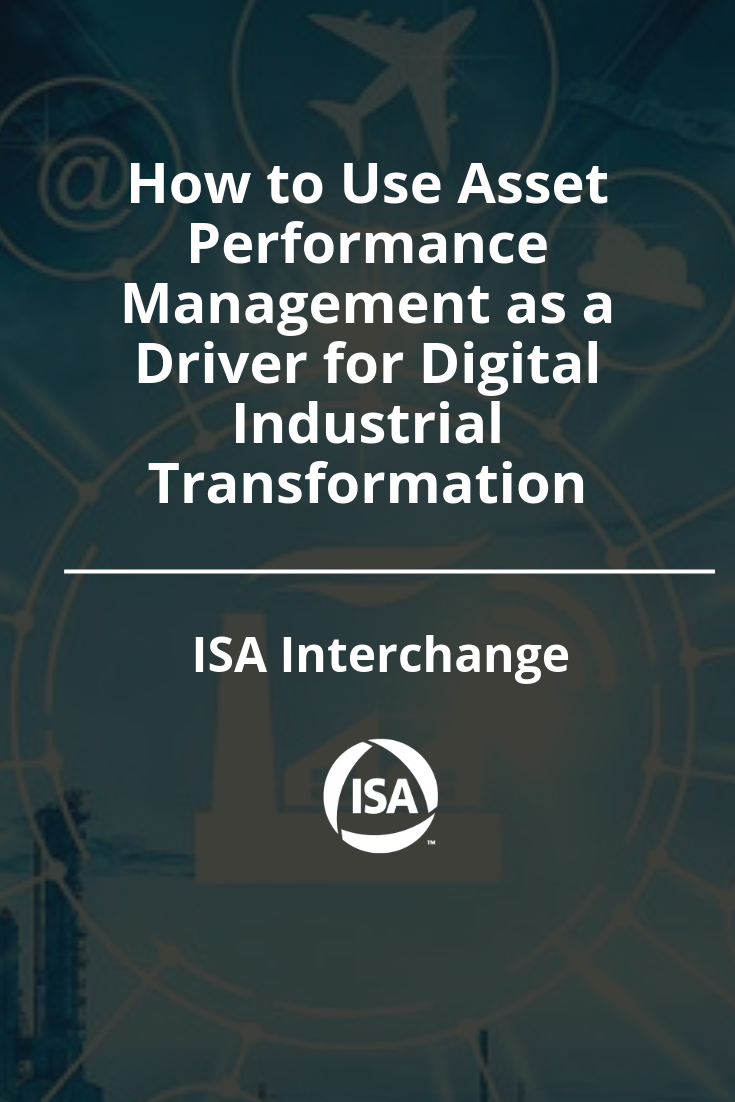 How to Use Asset Performance Management as a Driver for