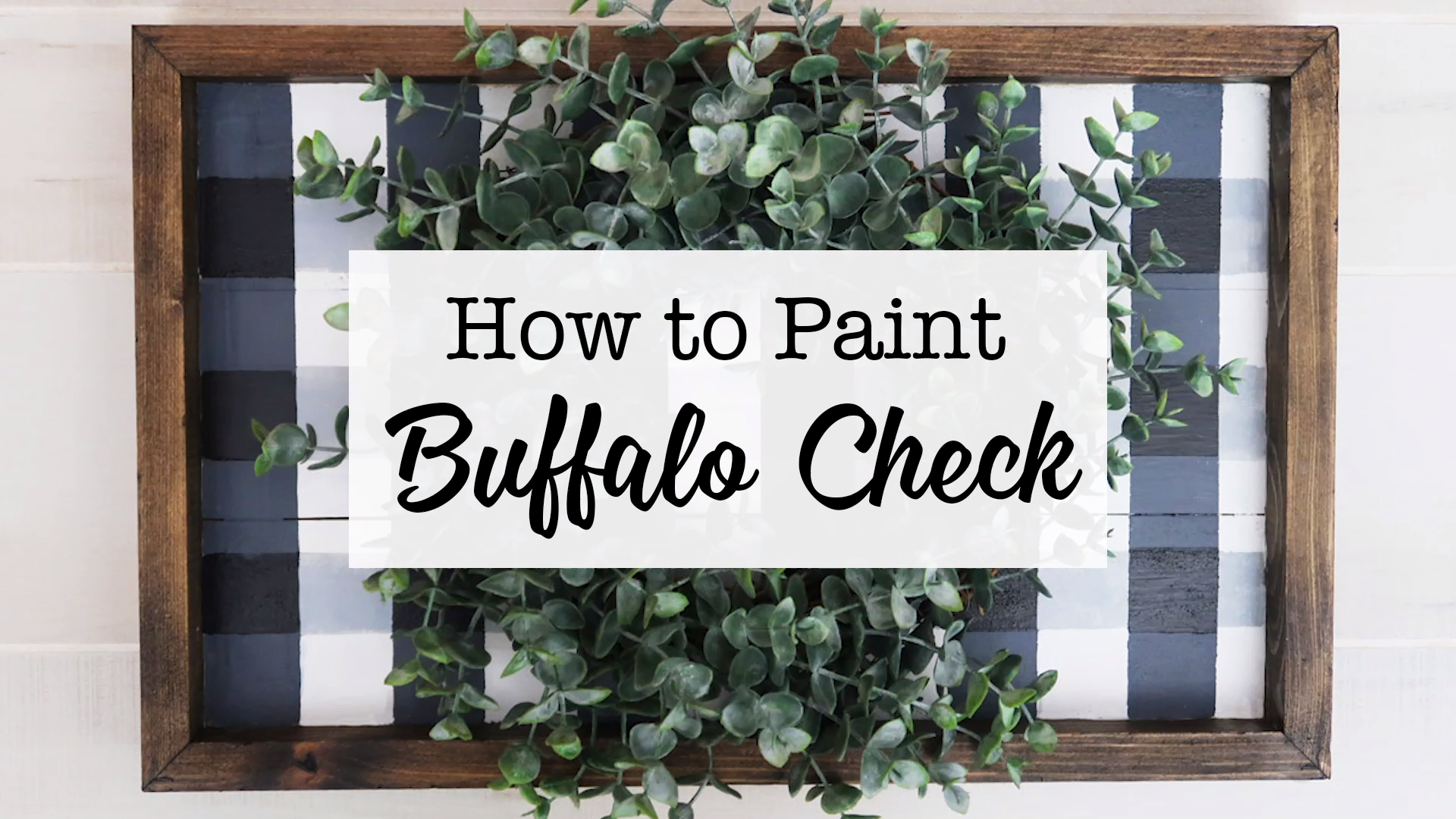 How to paint a buffalo check plaid sign #FallCrafts #BuffaloCheck BuffaloCheckPlaid
