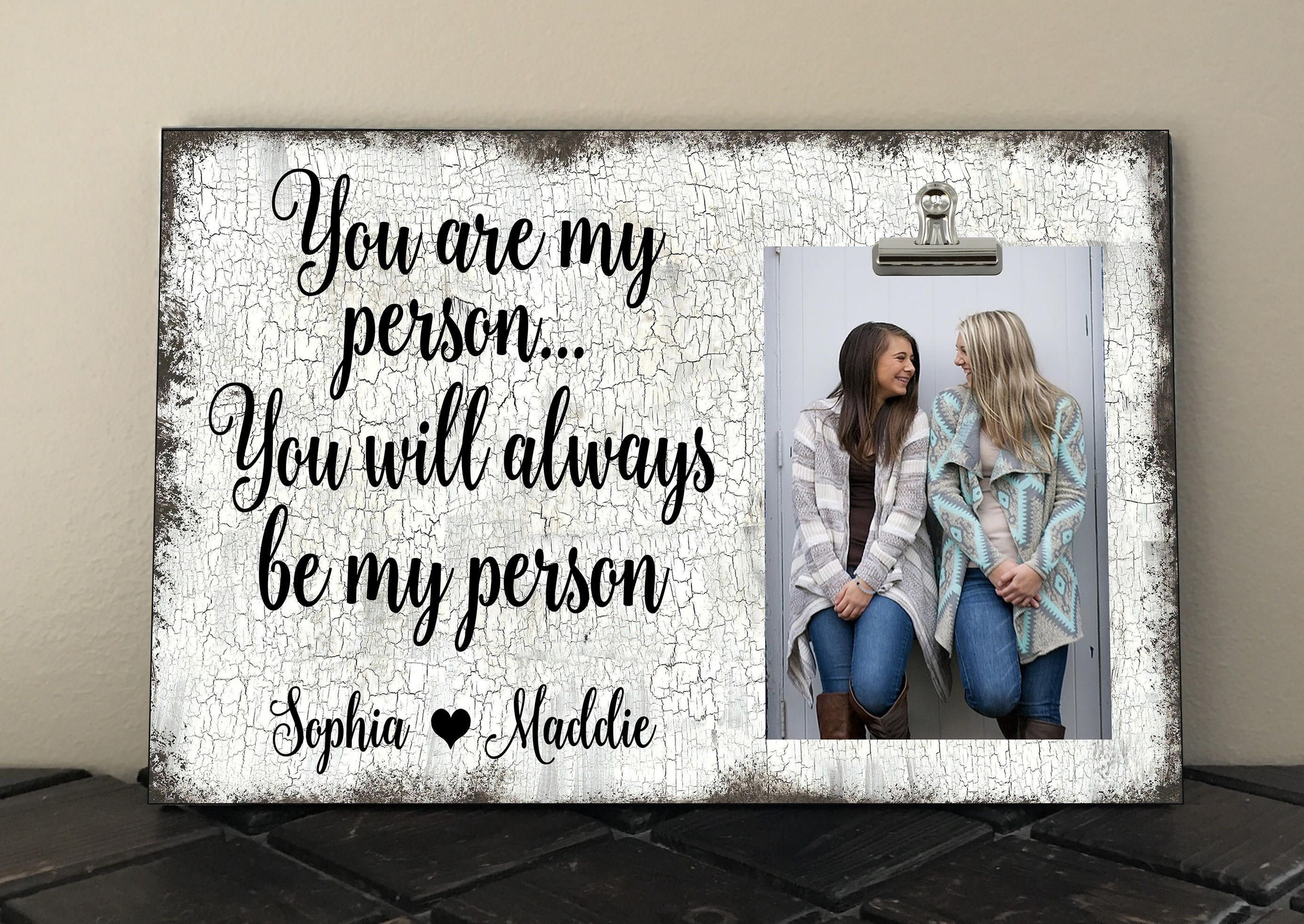 Besties, You are my Person you will always be my Person, BEST FRIEND ...