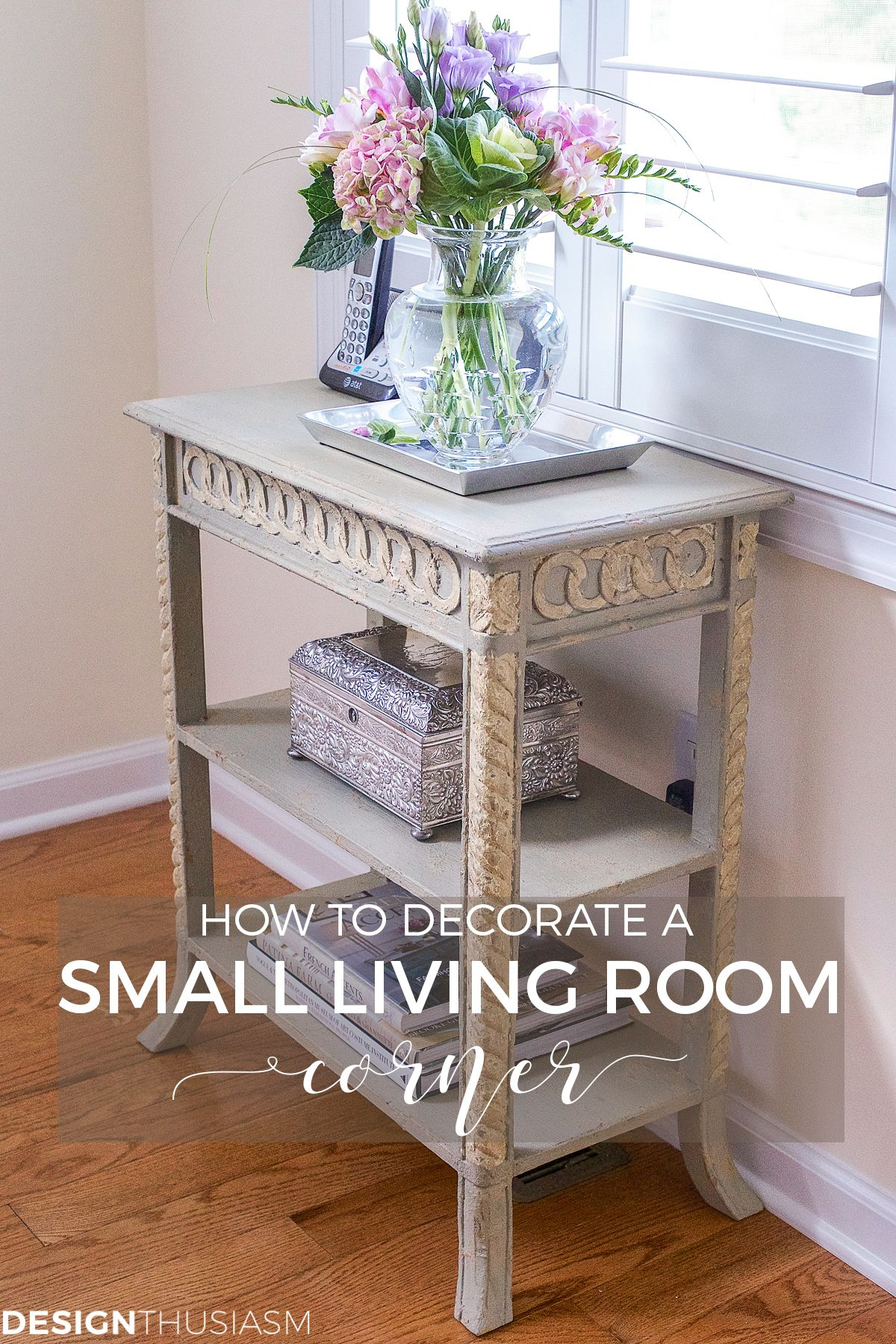 Small Accent Table How To Decorate A Tiny Living Room Corner