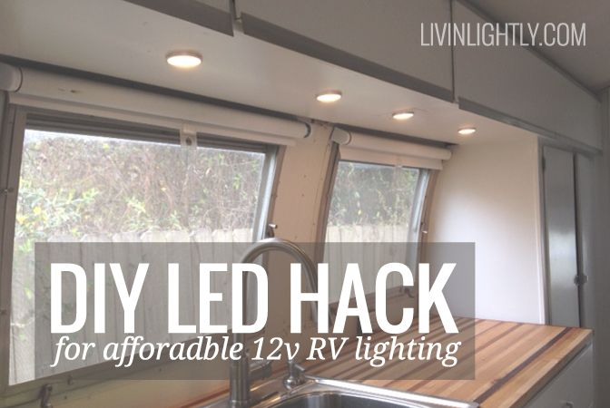Ikea Led Hack For Affordable 12v Rv Lighting Rv Lighting Camper Lights Travel Trailer Hacks