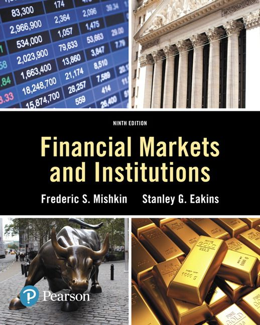 Financial Markets and Institutions (9th Edition) (Pearson Series in ...