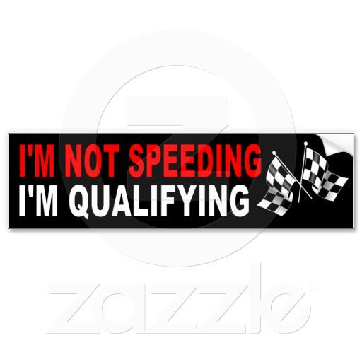 Speeding car funny bumper sticker