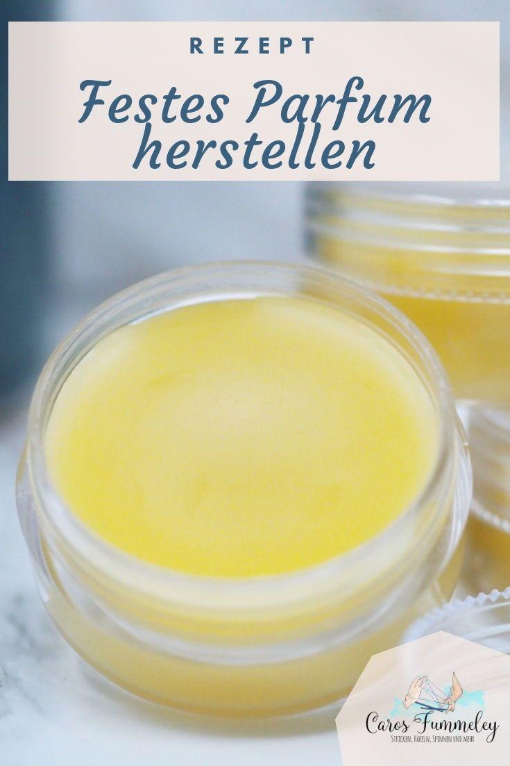 Festes Parfum selbermachen - Kostenlose DIY-Anleitung #diybeauty