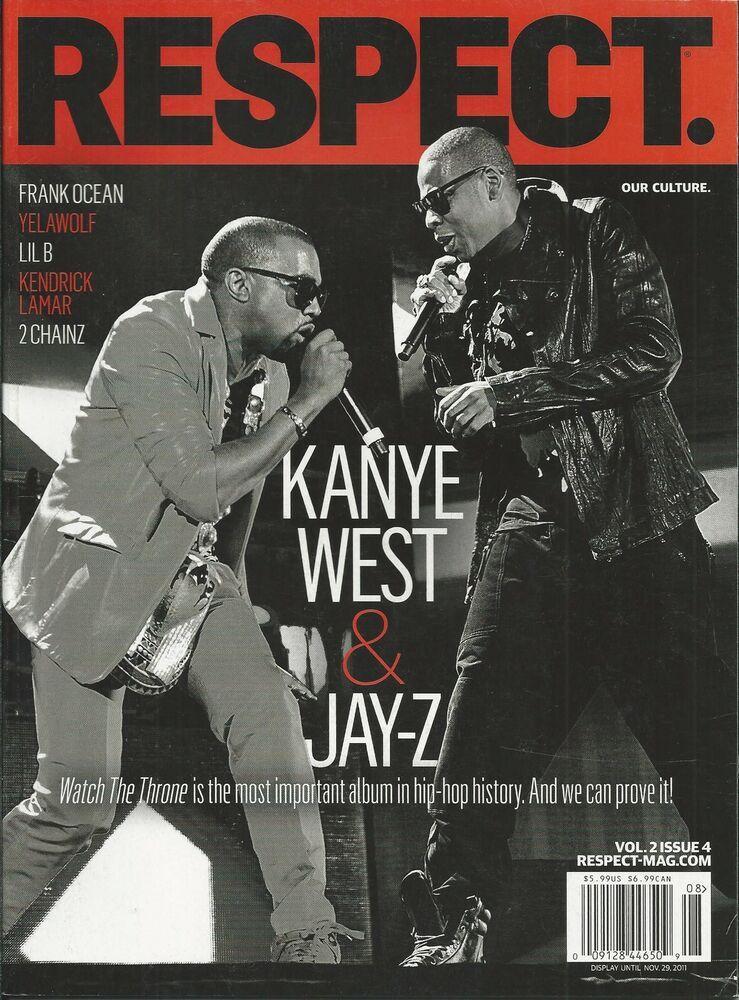 Respect Magazine Kanye West Jay Z Frank Ocean Yelawolf Lil B Kendrick Lamar 2011 Jay Z Kanye Kanye West