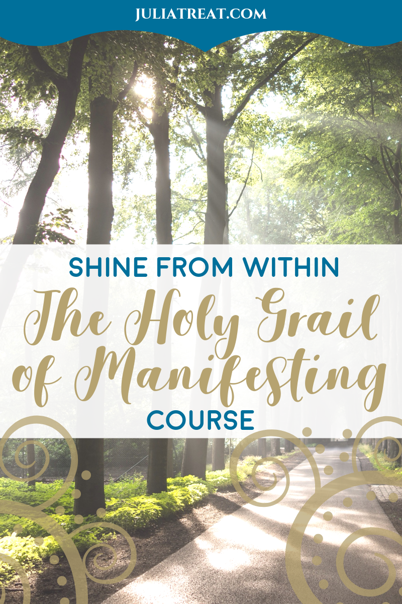 This Shine From Within Course by Julia Treat is the Holy