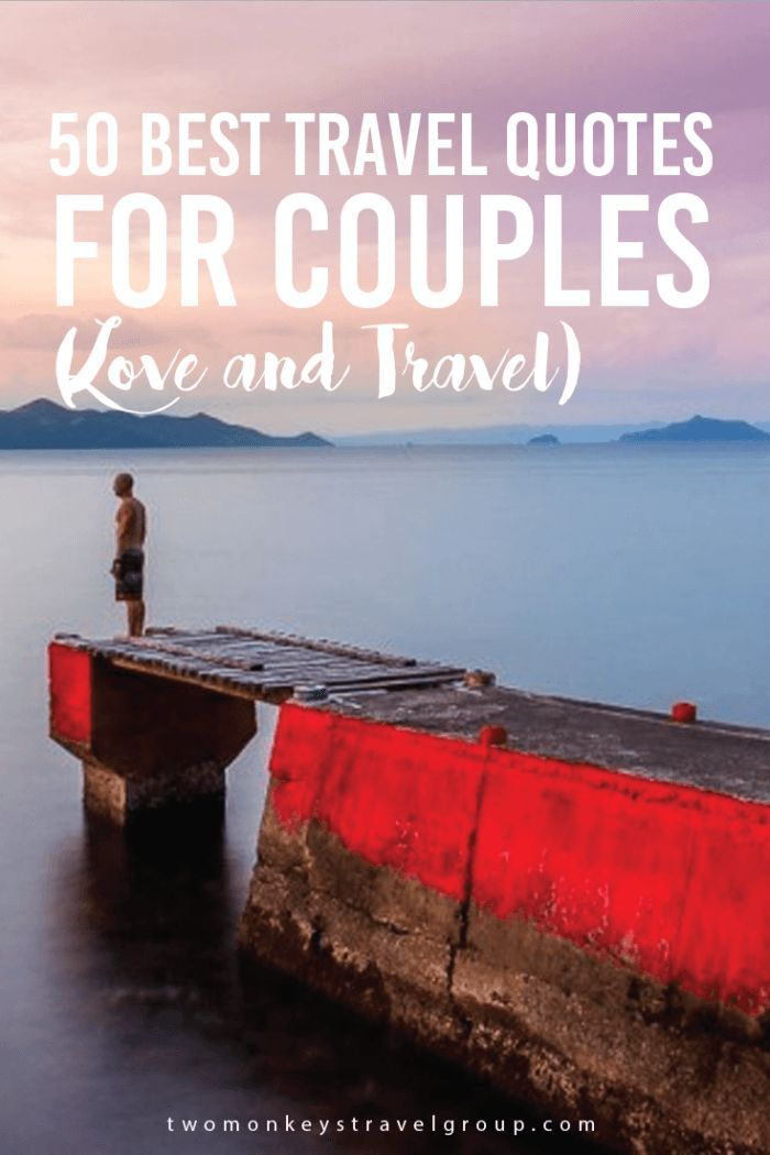 , 50 Best Travel Quotes for Couples – (Love and Travel) to inspire your wanderlust… #couples #inspire #quotes #travel #Travelc, Travel Couple, Travel Couple