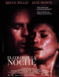 El Color De La Noche Color Of Night 1994 15 Ago 13 Noche Bruce Willis Atraccion Fatal