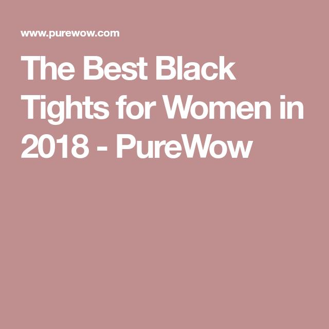 c3b6522bf29 The Best Black Tights for Women in 2018 - PureWow Underwear