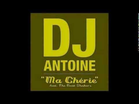 Dj Antoine Feat The Beat Shakers Ma Cherie Original Mix 2012 Divulgacao