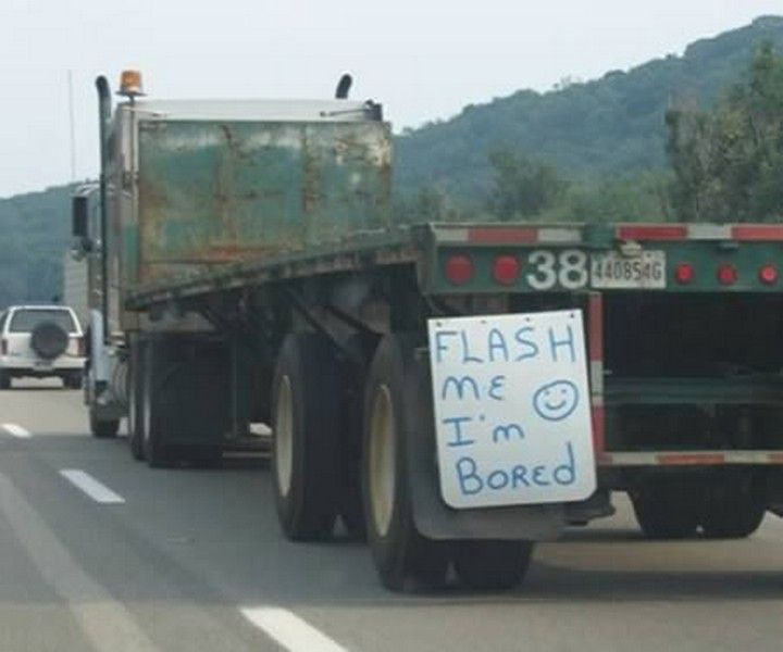 31 Funny Truck Signs I M Bored Too Trucker Humor Truck