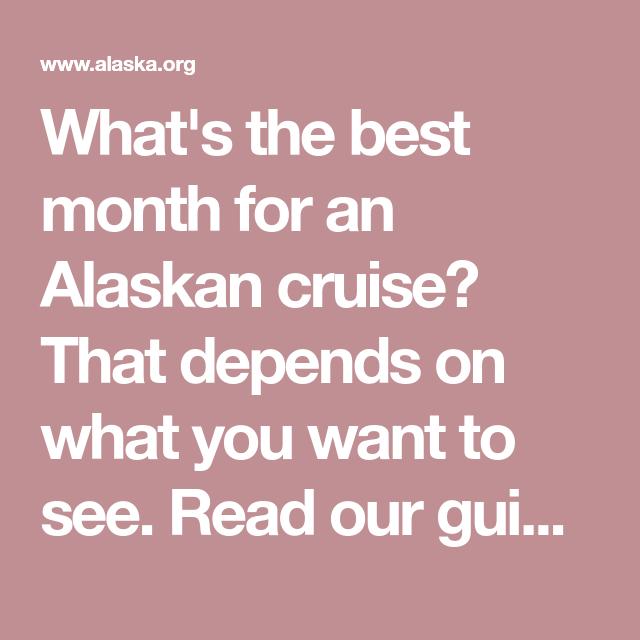 best month for alaska cruise