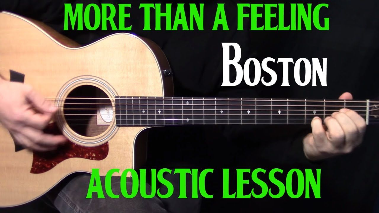 How To Play More Than A Feeling On Guitar By Boston Acoustic Guitar Lesson Youtube Acoustic Guitar Lessons Guitar Basic Guitar Lessons