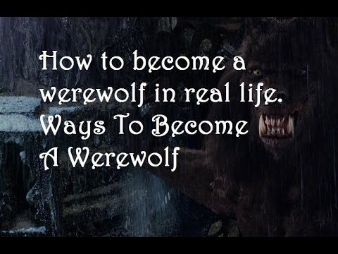 How To Become A Werewolf In Real Life Ways To Become A Werewolf How To Become Spirituality Books Werewolf