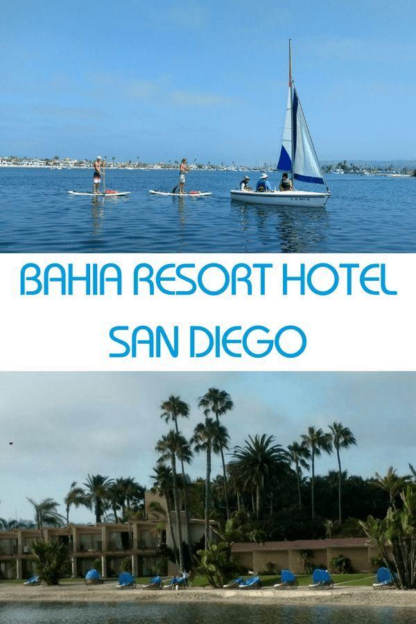 San Diego Beach Getaway: Bahia Resort Hotel