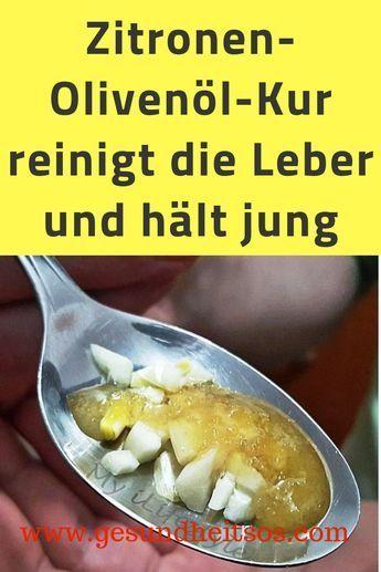 Zitronen-Olivenöl-Kur reinigt die Leber und hält jung #gesundheit #Zitronen #O #oliveoils