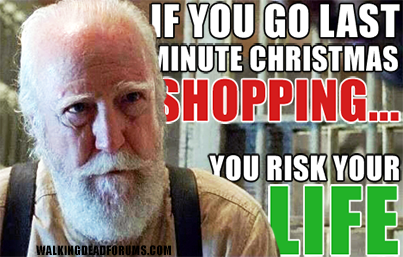 Funny Hiking Meme : Last minute christmas shopping the walking dead memes