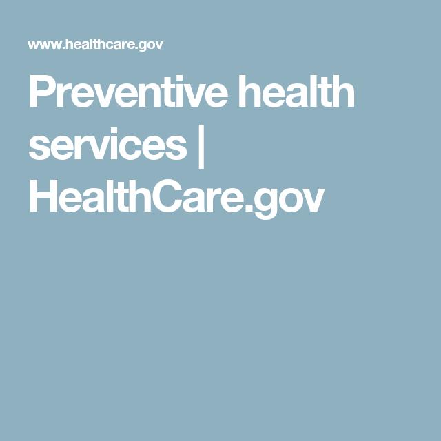 Preventive Health Services Healthcare Gov Health Insurance