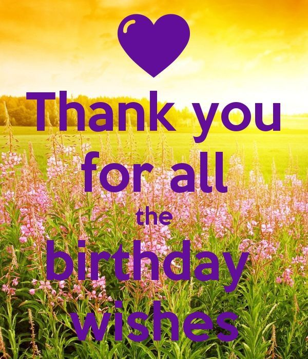 Pin By Susie White On Thank You For Birthday Wishes