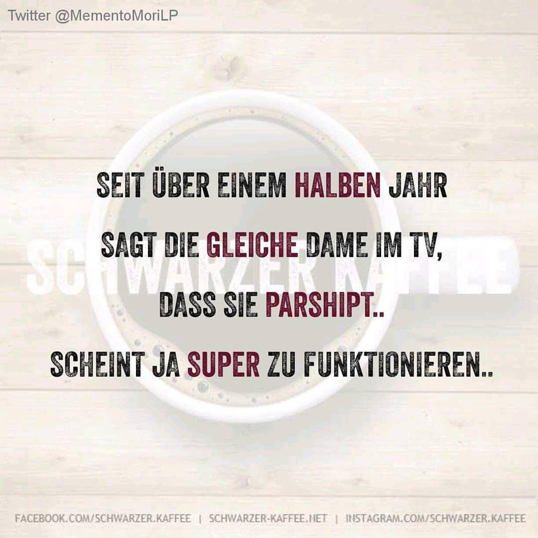 Schwarzerkaffee Spruche Humor Love Facebook Happy Smile