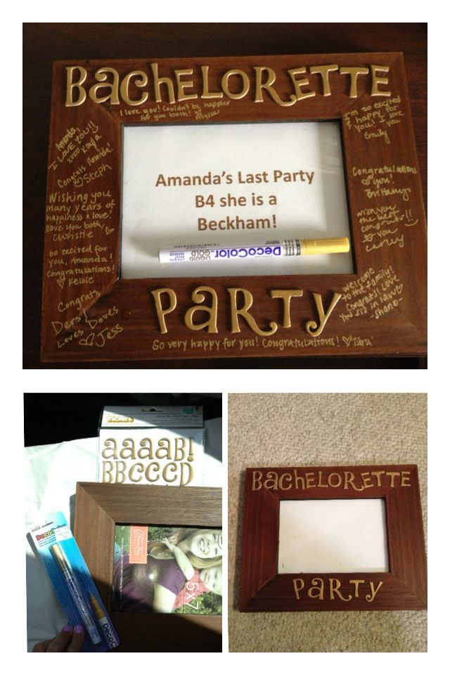 Bachelorette Gift Idea DIY -Flat Picture Frame -Stickers -Marker All ...
