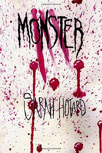 Monster by Sarah Hotard http://www.amazon.com/dp/1312401672/ref=cm_sw_r_pi_dp_RCLQvb1ZPN5F8