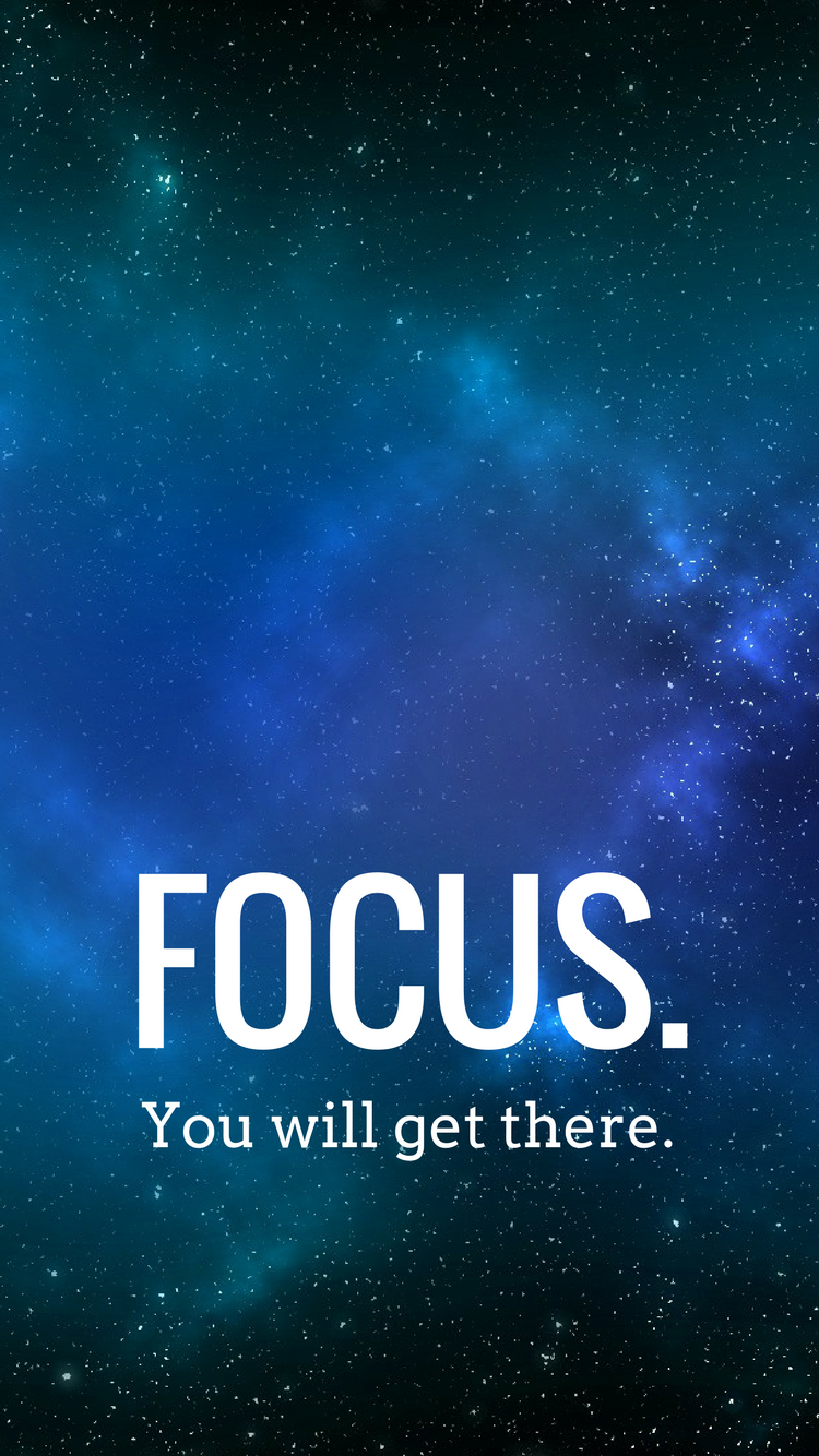 Wallpaper Focus >> Iphone Wallpaper Motivation Focus You Will Get There Wallpaper