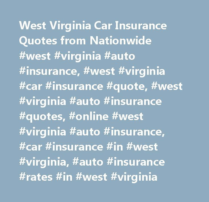 Nationwide Quote Awesome West Virginia Car Insurance Quotes From Nationwide West Virginia