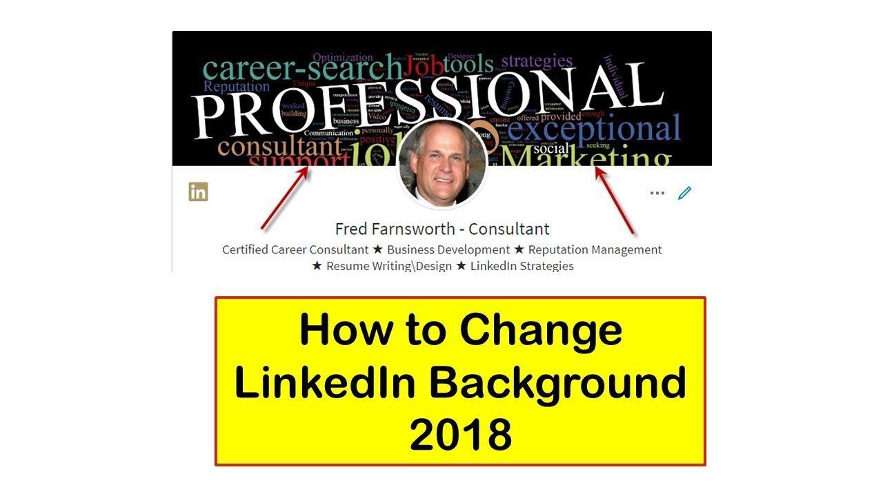 change background on linkedin 2018
