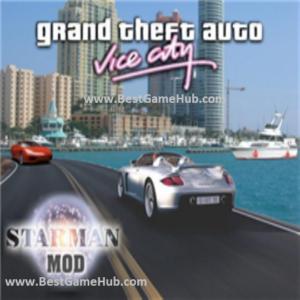 Grand Theft Auto Vice City Starman Mod Pc Game Free Download Gta Starman Grand Theft Auto