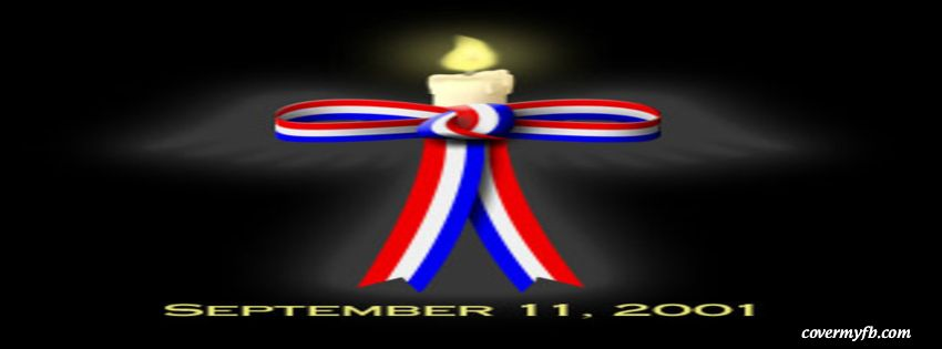 September 11, 2001 Facebook Covers, September 11, 2001 FB Covers, September 11, 2001 Facebook Timeline Covers, September 11, 2001 Facebook Cover Images