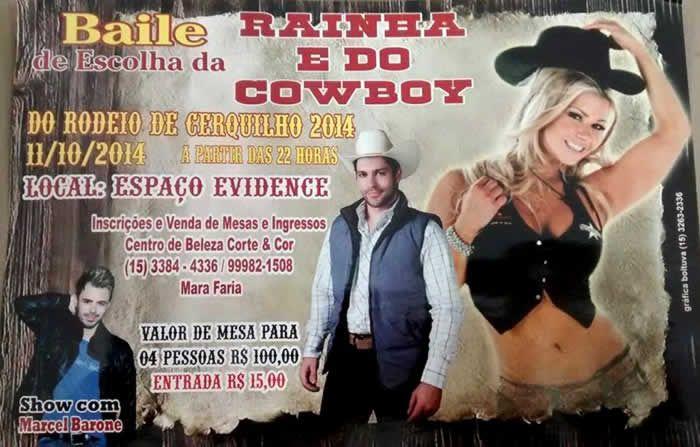 Será no dia 11 de Outubro nas dependências do Espaço Evidence que fica na Avenida Industrial, 700 no Distrito Industrial em Cerquilho a partir das 22:h00m o Baile da Escolha da Rainha e do Cowboy do Rodeio de Cerquilho 2014.