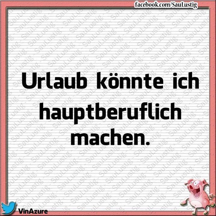 ach Urlaub hätt ich gern German Sayings Pinterest Humor - lustige sprüche küche