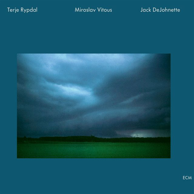Will By Terje Rypdal Miroslav Vitous Jack Dejohnette Added To