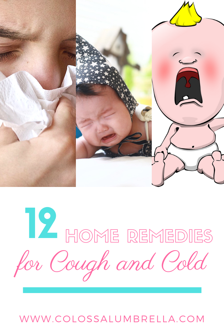 Home Remedies For Cough And Cold Colossalumbrella Home Remedy For Cough Cough Remedies Cold Remedies